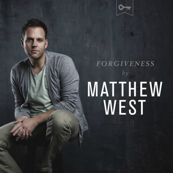 THURSDAY TUNE #3: Forgiveness by Matthew West