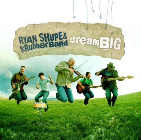 THURSDAY TUNE #11: Dream Big by Ryan Shupe